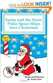 Unique Christmas Book Gift Idea Santa and the Snow Flake Space Ships Save Christmas